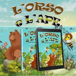 Le Storie della Buonanotte di Orso e Ape è un racconto in versi di due improbabili amici che vivono insieme sull'isola di Orsola.